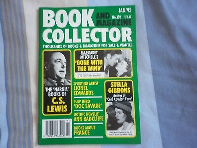 BOOK AND MAGAZINE COLLECTOR  No.130 Jan 1995 CS Lewis Gibbons Edwards France Doc