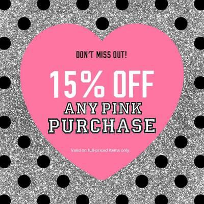 15% OFF Victoria's Secret PINK Promo Coupon Code Exp. 8/30/18 OnIine Only