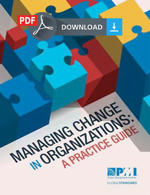 Managing Change in Organizations: A Practice Guide PMBOK PMI - PDF