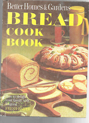 Better Homes & Gardens Bread Cook Book 1968 Illustrated Vintage