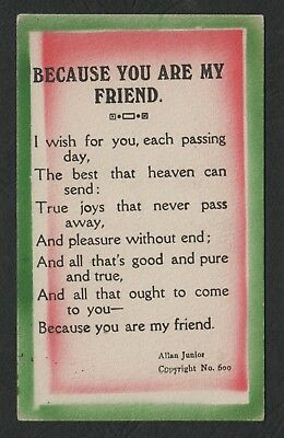 e1965)   Vintage Postcard - Allan Series #600 - BECAUSE YOU ARE MY FRIEND 1921