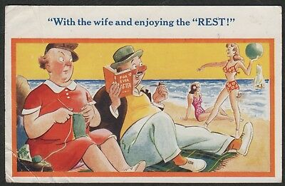 e1342)            VINTAGE COMIC POSTCARD:  WITH THE WIFE AND ENJOYING THE REST!!