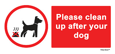 2 x  clean up after your dog - Info Sign Self Adhesive Vinyl Waterproof Sticker