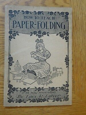 """Vintage pamphlet """"How to Teach Paper Folding with Many Illustrations"""" by Latter"""