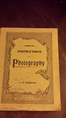 "Early 1900's Booklet  ""...Complete Instructions in Photography, F.M. Need"
