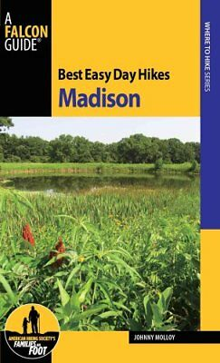 Best Easy Day Hikes Madison by Johnny Molloy 9780762790180 (Paperback, 2014)