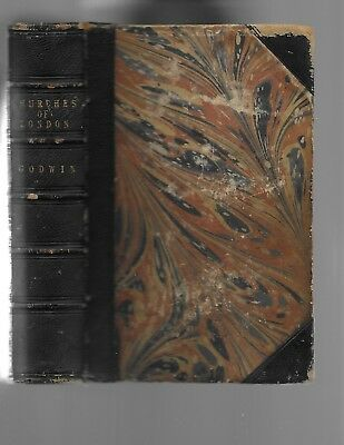 1839:G.Goodwin, THE CHURCHES Of LONDON Vols.I & II, 1st.Ed, Leather GREAT PLATES