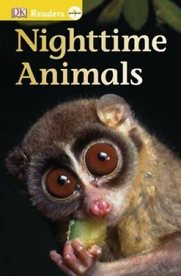 Nighttime Animals by DK 9781465428523 (Paperback, 2015)