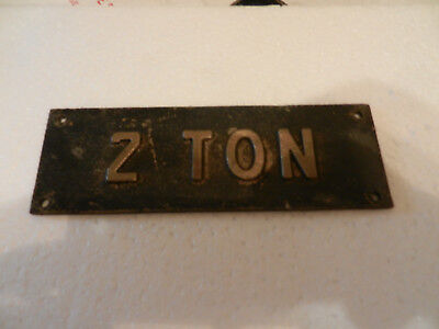 Brass two ton truck sign/tag