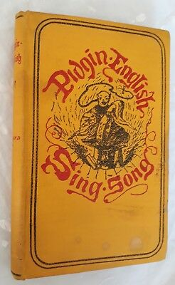 Pidgin English Sing-Song in the China-English Dialect,Charles Leland 1924
