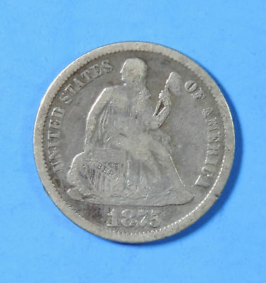 1875 CC US Silver Seated Liberty Dime Type Coin Carson City