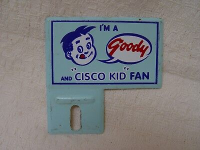 Goody Soda Cola & Cisco Kid Fan Advertising Kid's Bicycle License Plate Topper