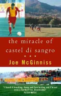 The Miracle Of Castel Di Sangro by Joe McGinniss 9780751527537 (Paperback, 2000)
