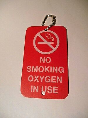 """""""NO SMOKING OXYGEN IN USE"""" DURABLE PLASTIC SIGN w/ Chain & Magnet for E-TANK"""
