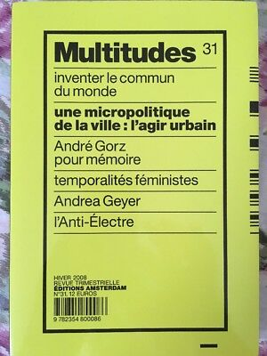 Multitudes, N° 31 - une microlitique de la ville - NEW