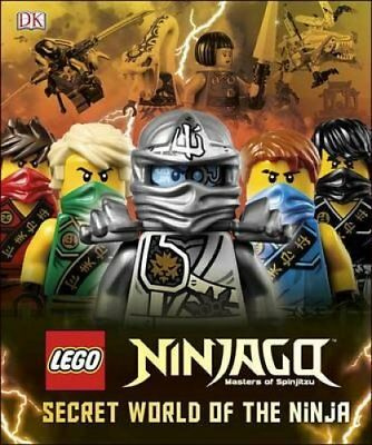 Lego Ninjago: Secret World of the Ninja by Beth Landis Hester 9781465421371
