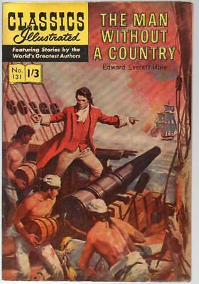 #131 Man Without Country Edwar Hale Classics Illustrated HRN 136 British Edition