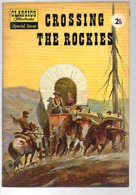 Crossing The Rockies Special Issue Classics Illustrated HRN 129 British Edition