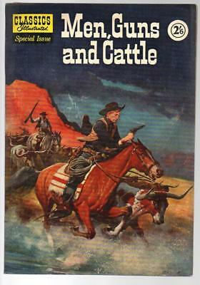 Men Guns And Cattle Special Issue Classics Illustrated HRN 129 British Edition