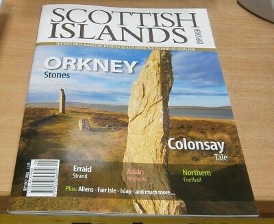 Scottish Islands Explorer magazine Sep/Oct 2018 Orkney Stones + Colonsay & more