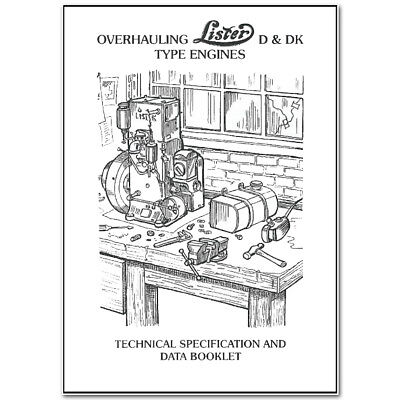 Overhauling Lister D & DK Type Engines Technical Specification and Data Booklet