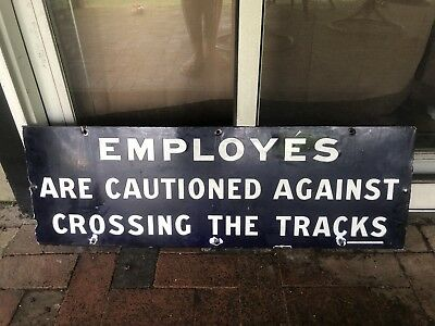 Vintage Porcelain Railroad Sign RARE!MISSPELLED! EMPLOYEES Crossing Tracks Blue