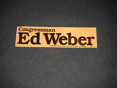 1982 Ed Weber For Congress Toledo Ohio Unused Bumper Sticker 9th District