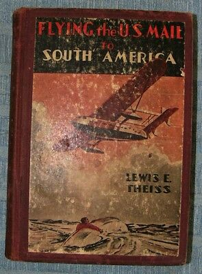 1933 book Flying the U.S. Mail to South America S-40 on cover
