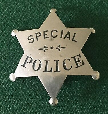 Obsolete Antique Special Police 6 Point Star Badge - Free Shipping