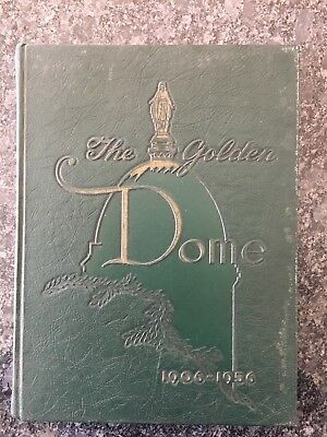 Notre Dame The Golden Dome Golden Anniversary Yearbook 1906-56