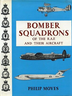 BOMBER SQUADRONS OF THE R.A.F. AND THEIR AIRCRAFT by PHILIP MOYES