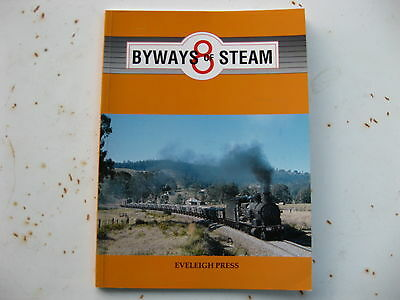 """hi New South Wales Railways - Byways Of Steam Number 8 """" Eveleigh Press..New S/C"""