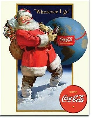 Coca Cola Coke Santa Wherever I Go Globe Retro Advertising Decor Metal Tin Sign