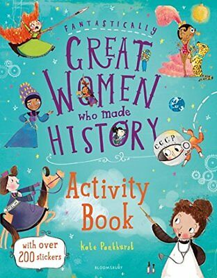 Kate Pankhurst - Fantastically Great Women Who Made History Activity Book
