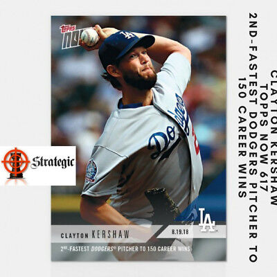 2018 Topps NOW 617 Clayton Kershaw 2ND-FASTEST DODGERS PITCHER TO 150 CAREER WIN