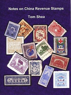 Notes On China Revenue Stamps NEW BOOK