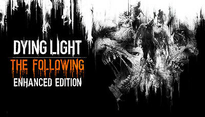 Dying Light The Following Enhanced Edition Steam (PC/MAC/LINUX) - REGION FREE