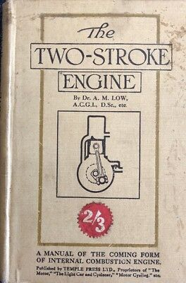 The Two-Stroke Engine By Dr A.M.Low Rear Antique Collectible Book.