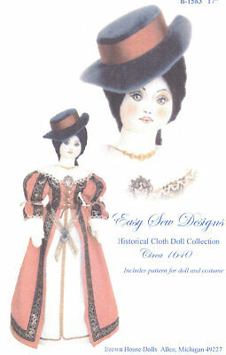 Pattern Doll and Clothing Historical Cloth Doll Collection Circa 1640 BHD 1584