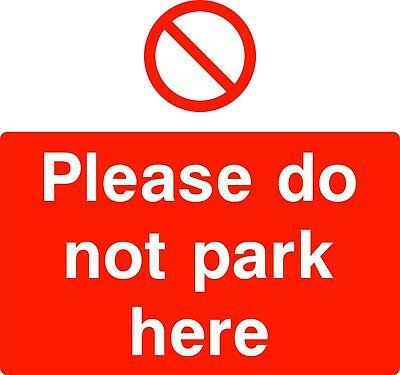 Please do not park here Safety Sign Rigid Sign 400mm x 400mm PARK0050