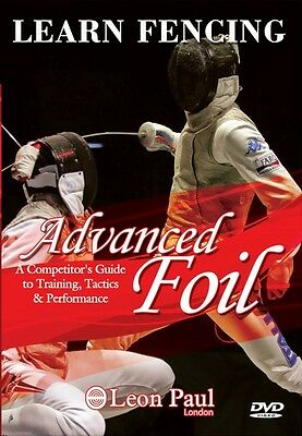 Learn Fencing -  Advanced Foil - Competitive Level Instructional DVD - Leon Paul