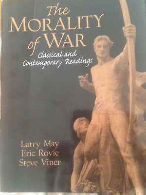 The Morality of War: Classical and Contemporary Readings