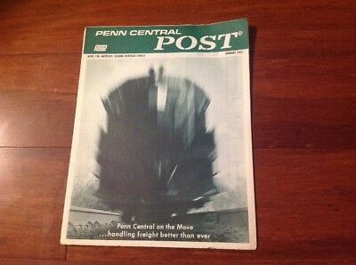 January 1972 PENN CENTRAL POST EMPLOYEE MAGAZINE