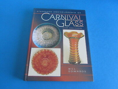 Standard Encyclopedia of Carnival Glass 5th Edition by Bill Edwards 1996
