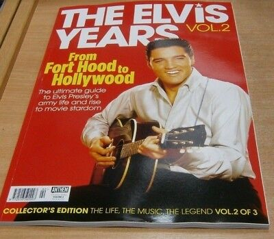 The Elvis Years magazine Volume 2 Collector's Edition; Fort Hood to Hollywood