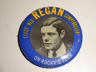 vintage Elect Ned Regan Comptroller On Rocky's Team Political PIN Button PINBACK