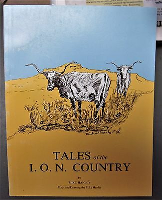 Idaho/Oregon/Nevada Western Americana TALES OF THE I.O.N. COUNTRY by Mike Hanley