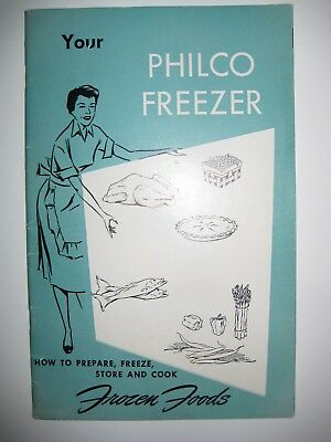 Original Vintage 1953 Manual for Philco Freezer appliance booklet Frozen foods