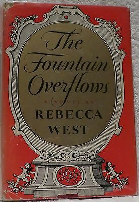 West, Rebecca.  The Fountain Overflows.  First Edition.