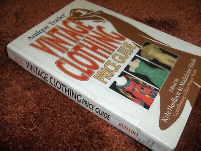 Antique Trader VINTAGE CLOTHING Price Guide includes accessories hats shoes ties